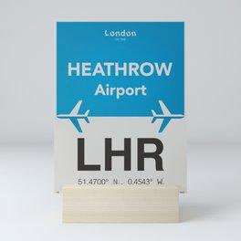 LHR Heathrow airport Mini Art Print