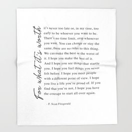 F. Scott Fitzgerald - For What It's Worth Quote  Throw Blanket