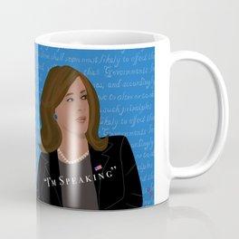 """'I'm Speaking"""" Coffee Mug"""