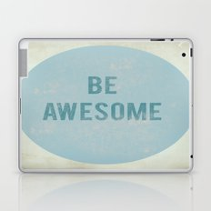 Be Awesome Laptop & iPad Skin