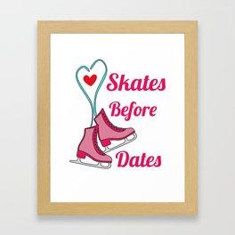 Lovely Gift Ice Skating Tshirt Design Skates before dates Framed Art Print