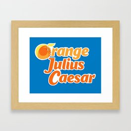 Orange Julius Caesar Framed Art Print