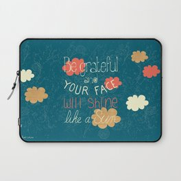 Be grateful Quote Laptop Sleeve
