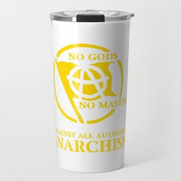 Anarchism: Against All Authority in Yellow Travel Mug