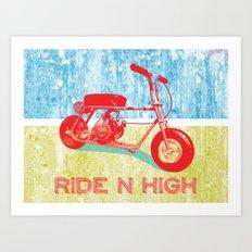 Ride N' High Art Print