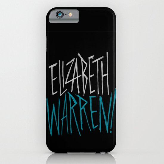 Elizabeth Warren! iPhone & iPod Case