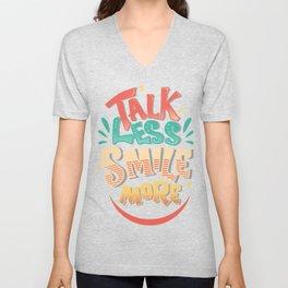 Talk Less Smile More - Hamilton Unisex V-Neck