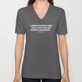 Gloria Steinem quote (white) Unisex V-Neck