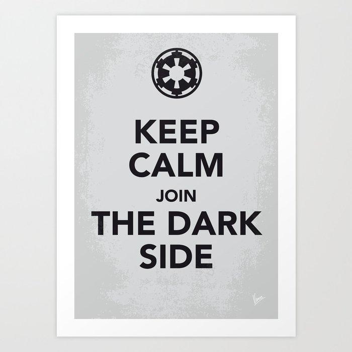 My Keep Calm Star - Galactic Empire - poster Wars Art Print