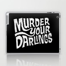 Murder Your Darlings Laptop & iPad Skin
