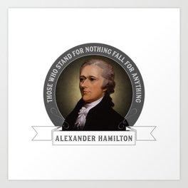 Alexander Hamilton U.S. Founding Father Quote Art Print