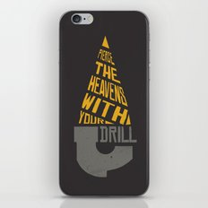 Pierce The Heavens With Your Drill iPhone & iPod Skin