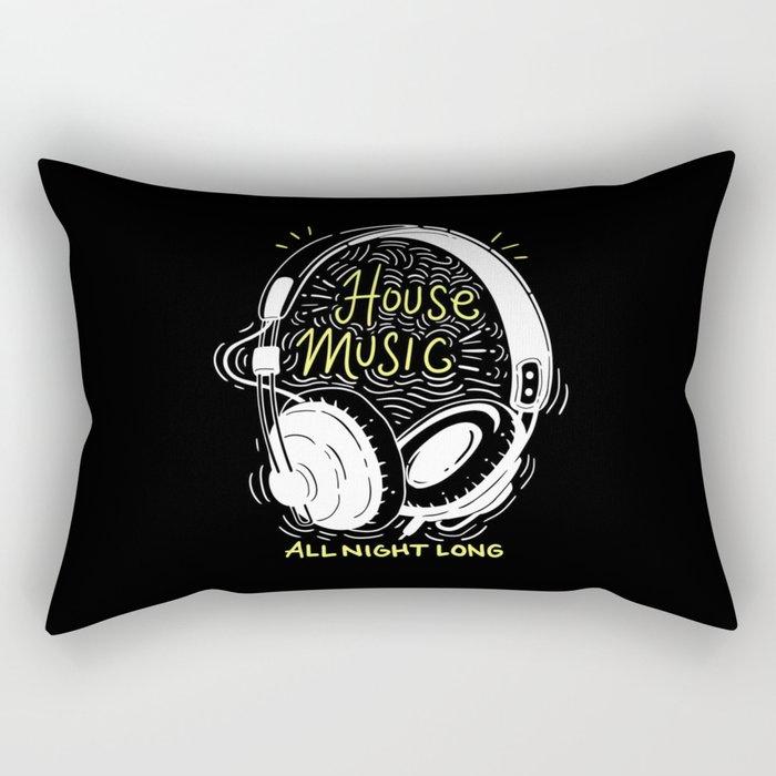 House Music All Night Long   Electro Rectangular Pillow