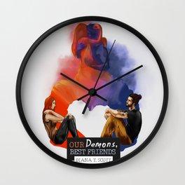 Our demons, best friends II Wall Clock