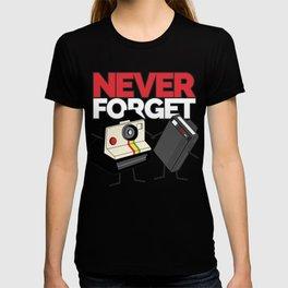 NEVER FORGET Vintage Camera & Retro Beeper FUNNY SHIRT T-shirt