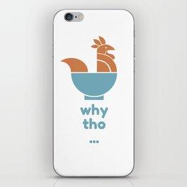 Chicken in the Bowl iPhone Skin