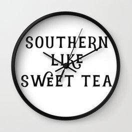 Southern like Sweet Tea Wall Clock