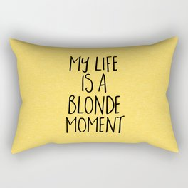 Blonde Moment Funny Quote Rectangular Pillow