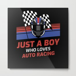 Just A Boy Who Loves Auto Racing Metal Print