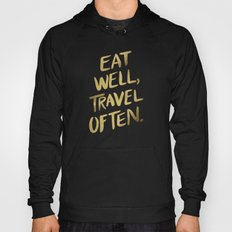 Eat Well Travel Often on Gold Hoody