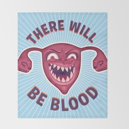 Crazed Uterus, There Will Be Blood Throw Blanket