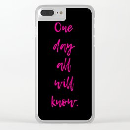 All That's Known Clear iPhone Case