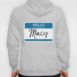 Macy Personalized Name Tag Woman Girl First Last Name Birthday Hoody