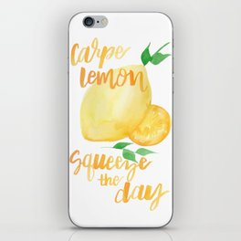 Carpe Lemon : Squeeze the Day iPhone Skin