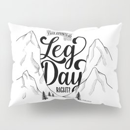 Leg Day b&w Pillow Sham