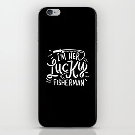 Lucky Fishing Shirt: Lucky Fisherman iPhone Skin