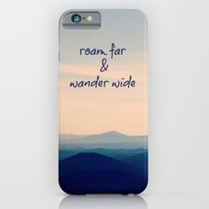 Roam Far & Wander Wide Slim Case iPhone 6s