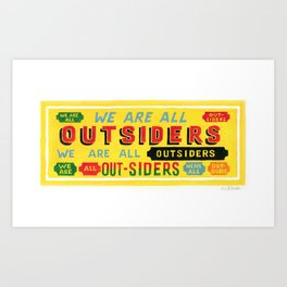 Outsiders Art Print