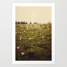 Life is Beautiful (Dandelion) Art Print