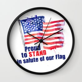 Proud to STAND Wall Clock