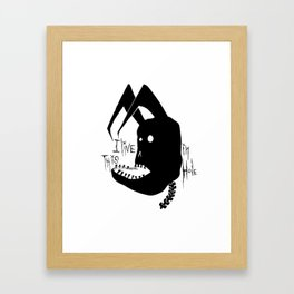 I live in this Hole Framed Art Print