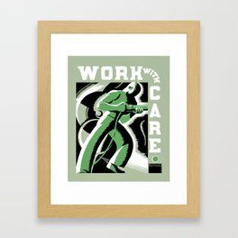Work with care Framed Art Print