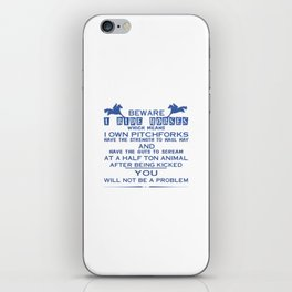 Beware I ride Horses iPhone Skin