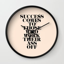 Success Comes to Those Wall Clock