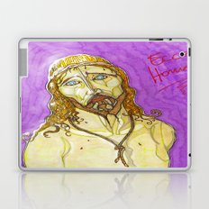 Ecce Homo ! Laptop & iPad Skin