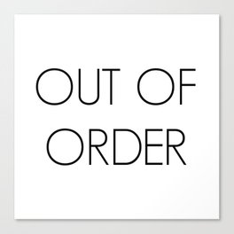 Out Of Order Canvas Print