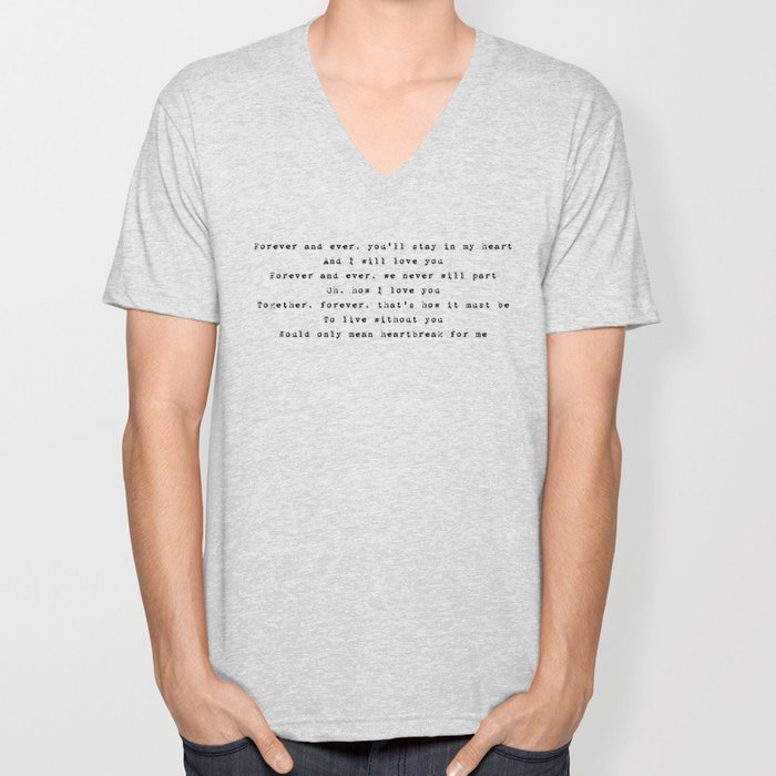 Forever and ever, you'll stay in my heart - Lyrics collection Unisex V-Neck