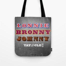 Lonnie, Bronny, Johnny Tote Bag