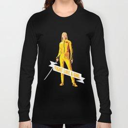Fight Like a Girl: Beatrix Kiddo Long Sleeve T-shirt