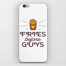 Fries Before Guys iPhone Skin