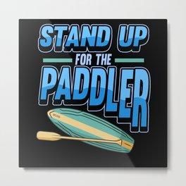 SUP Paddle Surfboard Lake Sport Water Paddle Board Metal Print