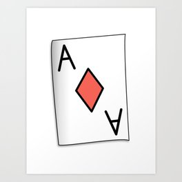 The Aces Have It Art Print