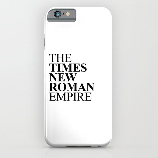 THE TIMES NEW ROMAN EMPIRE iPhone & iPod Case