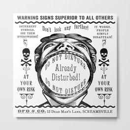 Victorian Vintage Ads DO NOT DISTURB ALREADY DISTURBED Metal Print