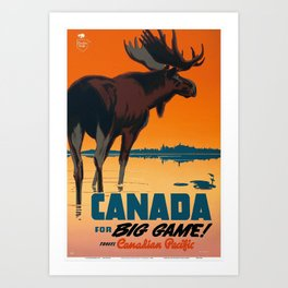 Canada for Big Game! - Canada Travel / Wildlife Vintage Poster Art Print