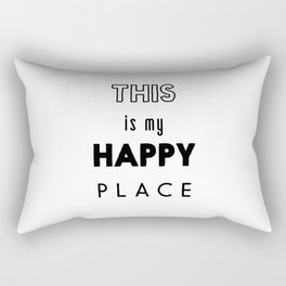 This is my happy place Rectangular Pillow
